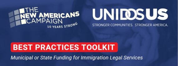Best Practices Toolkit: Municipal or State Funding for Immigration Legal Services